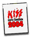 Kiss Expo Sweden 2004